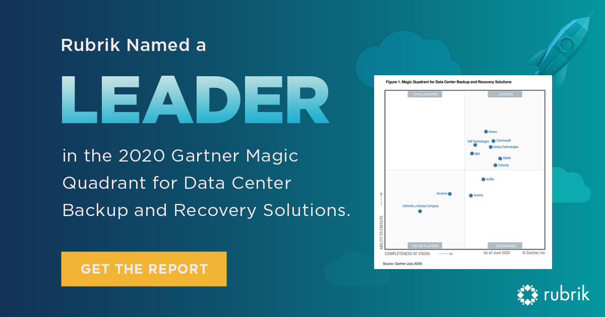 Rubrik is named a Leader in the 2020 Gartner Magic Quadrant for Data Center Backup & Recovery Solutions